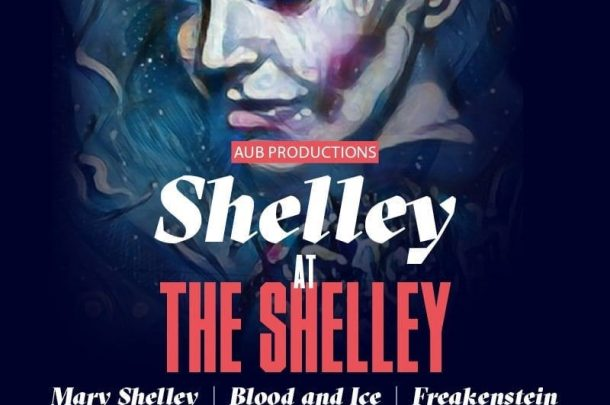 AUB Productions presents Blood and Ice as part of the Shelley Frankenstein Festival