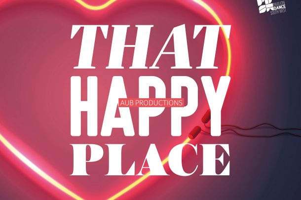AUB Dance Production – That Happy Place