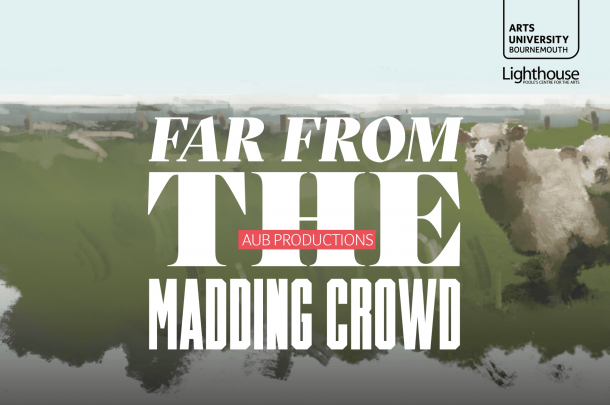 AUB BA (Hons) Acting Students to perform Hardy's 'Far From the Madding Crowd'