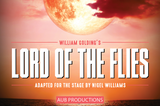 AUB Productions Present Lord of the Flies